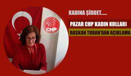 CHP Kadın Kolları Pazar İlçe Başkanı Turan'dan Basın Açıklaması