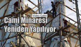 Rize'de Caminin Minaresi yıkılıp yeniden yapılıyor