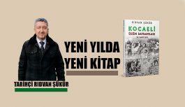 Tarihçi Rıdvan Şükür'den Yeni yılda yeni kitap