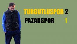 TURGUTLUSPOR 2 PAZARSPOR 1