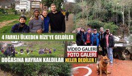 Dört Farklı Ülkeden tanıtım Filmi için Rize'ye geldiler