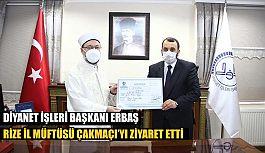 Diyanet İşleri Başkanı Erbaş'tan Rize Müftülüğü'ne ziyaret
