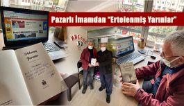 """""""ERTELENMİŞ YARINLAR"""" eserini hediye etti."""