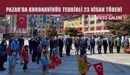 Pazar'da Koronavirüs tedbirli 23 Nisan töreni