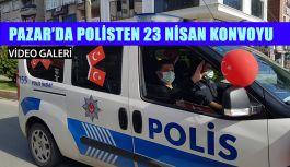 """Pazar'da polisten 23 Nisan"""" konvoyu"""