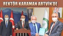 RTEÜ REKTÖRÜ KARAMAN'DAN KOMŞU ARTVİN İLİNE BİR DİZİ ZİYARET
