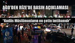 AGD'DEN RİZE'DE İSRAİL SALDIRILARINA KARŞI BASIN AÇIKLAMASI..