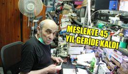 45 yıldır elektronik aletlerin tamirciliğini yapıyor .