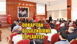 DOKAP BİLGİLENDİRME TOPLANTISI