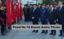 Pazar'da 10 Kasım Anma Töreni Yapıldı