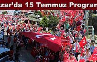 Pazar'da 15 Temmuz Demokrasi ve Milli Birlik...