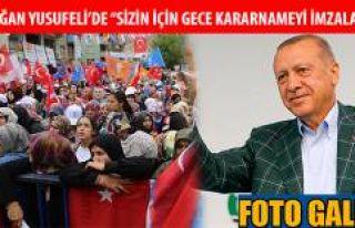 CUMHURBAŞKANI RECEP TAYYİP ERDOĞAN YUSUFELİ'NDE...