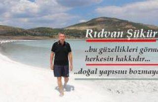 """Rıdvan Şükür; """"Salda gölü, doğal haliyle..."""