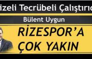 Bülent Uygun Rizespor'a çok yakın!