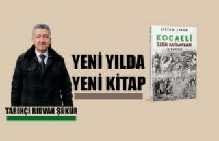 Tarihçi Rıdvan Şükür'den Yeni yılda yeni...