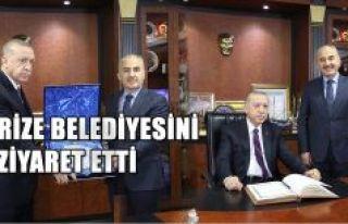 CUMHURBAŞKANI ERDOĞAN'DAN RİZE BELEDİYESİ'NE...