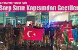 AZERBAYCAN'DA TÜRKİYE'NİN YARDIMINA KOŞTU