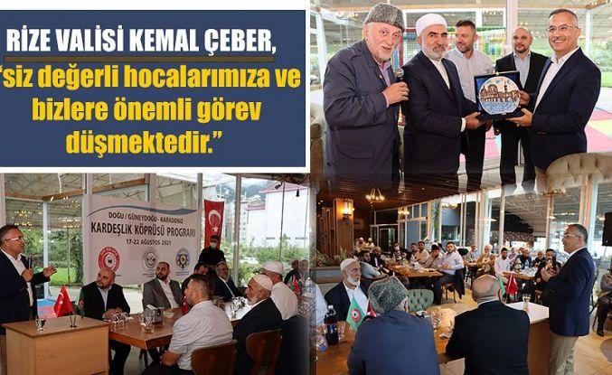 """Vali Çeber """"Kardeşlik Köprüsü"""" Programına Katıldı"""