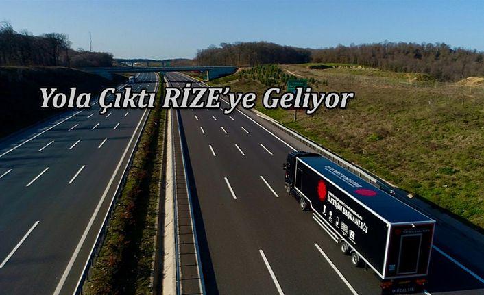 Cumhurbaşkanlığı Dijital Tırı Rize'ye Geliyor