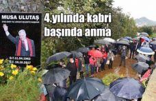 MUSA ULUTAŞ KABRİ BAŞINDA ANILDI...