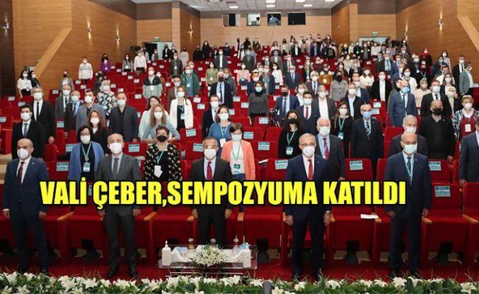 """Vali Çeber, """"Uluslararası Dünya Dili Türkçe Sempozyumu"""" Açılış Programına Katıldı"""